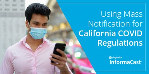 california-coronavirus-requirements-mass-notification