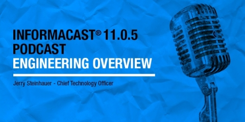 InformaCast emergency notification engineering overview podcast
