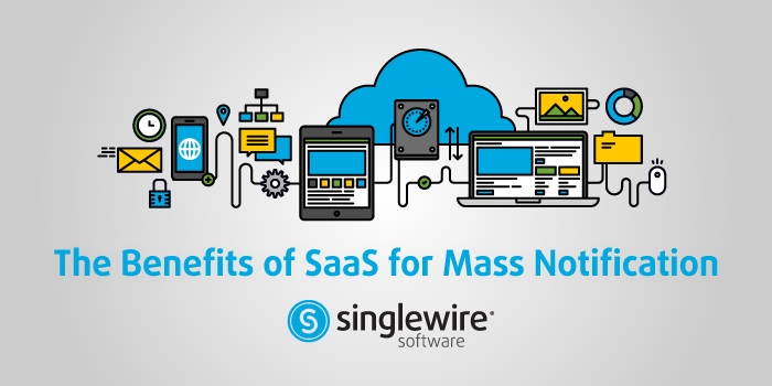 SaaS-benefits-emergency-mass-notification-software