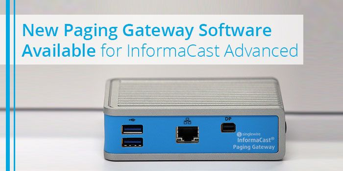 informacast-paging-gateway-software-updated