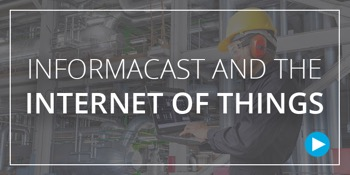 InformaCast and the IoT